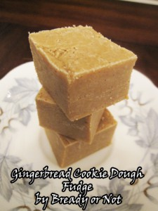 Gingerbread Cookie Dough Fudge