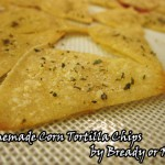 Bready or Not: Homemade Tortilla Chips