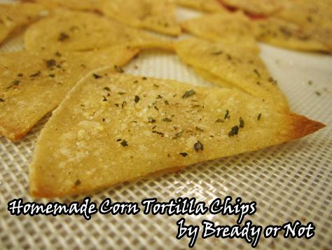 Bready or Not: Homemade Tortilla Chips