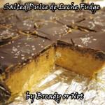 Bready or Not: Salted Dulce de Leche Fudge