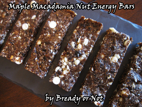 Bready or Not: No-Bake Maple Macadamia Nut Energy Bars (Gluten Free)