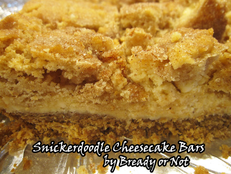Bready or Not: Snickerdoodle Cheesecake Bars