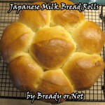 Bready or Not: Japanese Milk Bread Rolls