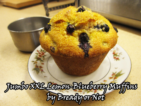 Bready or Not: Jumbo XXL Lemon-Blueberry Muffins