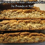 Bready or Not: Maple Walnut White Chocolate Biscotti