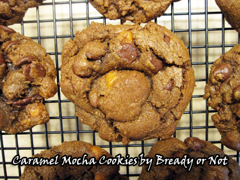 Bready or Not: Caramel Mocha Cookies