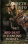 Red Dust and Dancing Horses