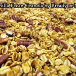 Bready or Not Original: (Gluten Free) Vanilla Pecan Granola
