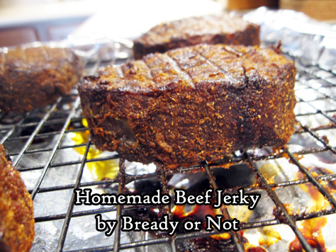 Bready or Not: Homemade Beef Jerky
