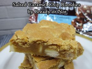 Bready or Not Original: Salted Caramel Chip Blondies