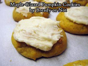 Bready or Not: Maple-Glazed Pumpkin Cookies