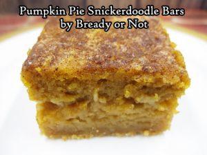 Bready or Not: Pumpkin Pie Snickerdoodle Bars