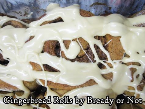 Bready or Not Original: Glazed Gingerbread Rolls