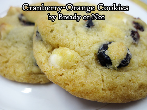 Bready or Not Original: Cranberry-Orange Cookies