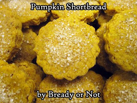 Bready or Not Original: Pumpkin Shortbread Cookies