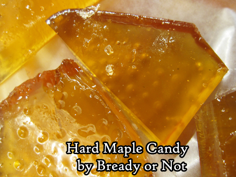 Bready or Not Original: Hard Maple Candy