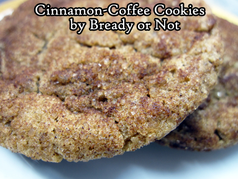Bready or Not Original: Cinnamon-Coffee Cookies
