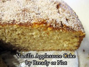 Bready or Not Original: Vanilla Applesauce Cake