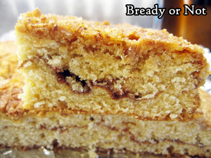 Bready or Not Original: Snickerdoodle Crumb Cake