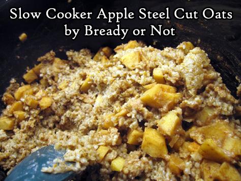 Bready or Not Original: Slow Cooker Apple Steel Cut Oats